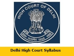 Delhi High Court JJA Syllabus 2018