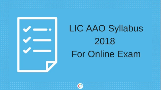 LIC AAO Syllabus 2018