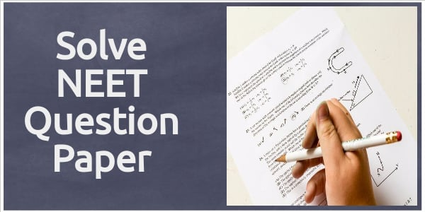 NEET Last 10 years Previous Question Papers With Answers