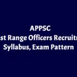AP Forest range Officer Syllabus & Exam Pattern