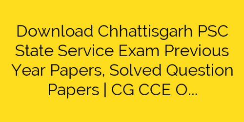 CGPSC SSE Previous Papers PDF