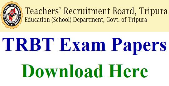 TRBT Tripura Teacher Previous Papers PDF