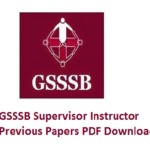 GSSSB Supervisor Instructor Previous Papers